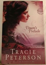 Tracie Peterson Song of Alaska #1 Dawn's Prelude