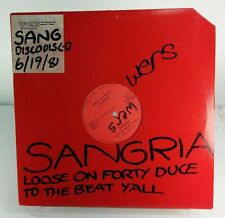 """Sangria To The Beat Y'all/Loose On Forty Duce EX Vinyl RR-103 12"""" Single Promo"""