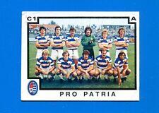 CALCIATORI PANINI 1982-83 Figurina-Sticker n. 423 - PRO PATRIA SQUADRA -New
