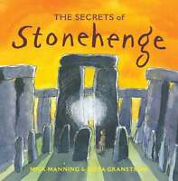 The  Secrets of Stonehenge ' Manning, Mick