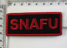 Snafu Situation Normal All Fuc ed Up Embroidered Patch No-107