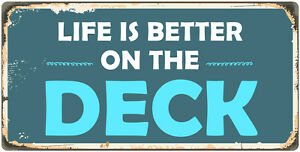 "952HS Life Is Better By The Deck 5""x10"" Aluminum Hanging Novelty Sign"