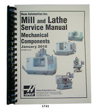 Haas CNC Mill & Lathe Service Manual Mechanical Jan 2010 #1743