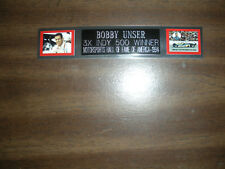 BOBBY UNSER (AUTO RACING) NAMEPLATE FOR AUTOGRAPHED DISPLAY/FLAG/PHOTO