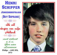 Henri Schipper Boy Soprano - Ik wil zingen van mijn Heiland - 1973