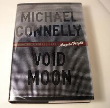 Michael Connelly - Void Moon - SIGNED - 1st Edition / 1st Printing (B50)