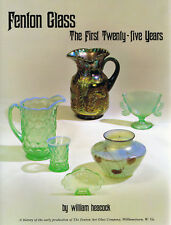 William Heacock - Fenton Glass: The First Twenty-Five Years (1994 printing-New)