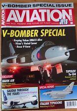 Aviation News 2017 August Vulcan,Victor,Valiant,B1,B2,B52,Tu104,Italian Typhoon