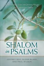Shalom in Psalms : A Devotional from the Jewish Heart of the Christian Faith:...