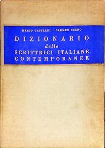 DIZIONARIO DELLE SCRITTRICI ITALIANE CONTEMPORANEE - GASTALDI 1961
