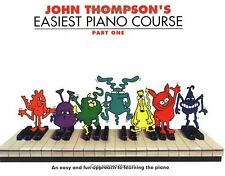 John Thompson's easiest piano course. Part 1 by John Thompson (Paperback)
