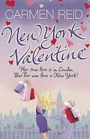 New York Valentine: (Annie Valentine Book 5), Reid, Carmen , Good, FAST Delivery