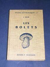Mycologie Etude mycologiques Blum les Bolets Lechevalier 1962 plches couleurs