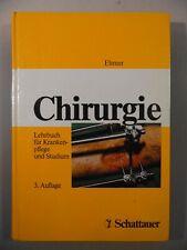 Chirurgie, Lehrbuch für Krankenpflege und Studium 3.Auflage Schattauer