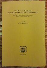 Antichi E Moderni Nella Filosofia Di Eta Imperiale: Atti Del 2. Colloquio...