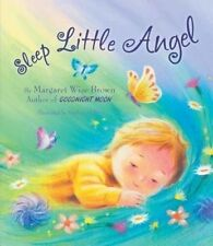 Sleep Little Angel by Margaret Wise Brown (Hardback, 2016)