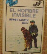 El Hombre Invisible/ Herbert George Wells/ Anaya/ Tus Libros/ 2ª edición/ 1984