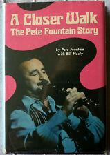 Pete Fountain: A Closer Walk 1st Edition Signed HC/DJ