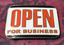 OPEN FOR BUSINESS BELT BUCKLE NEW