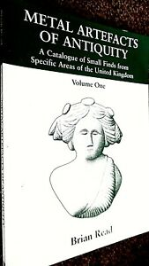 METAL ARTEFACTS OF ANTIQUITY: VOLUME ONE / Brian Reed (SIGNED COPY) 2001