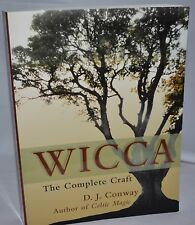 WICCA THE COMPLETE CRAFT 2001 SC by D J Conway ISBN 9781580910927  1580910920