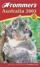 Frommer's Australia 2003 (Frommer's Complete Guides)