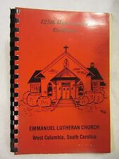EMMANUEL LUTHERAN CHURCH 125th ANNIVERSARY WEST COLUMBIA SOUTH CAROLINA 1978
