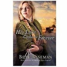 His Love Endures Forever A Land of Canaan Novel