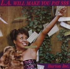 Burton Inc. - L.A. Will Make You Pay (OVP)