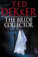 The Bride Collector - VeryGood - Dekker, Ted - Hardcover
