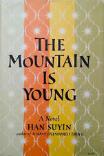Han Suyin~THE MOUNTAIN IS YOUNG~US 1ST/DJ~NICE COPY