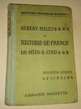 JDN Livre ALBERT MALET Histoire de France 1610  a 1789   Librairie Hachette