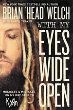 With My Eyes Wide Open: Miracles and Mistakes on My Way Back to Korn (Paperback