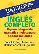 Barron's Ingles Completo: Repaso Integral de Gramatica Inglesa Para Hispanohabla