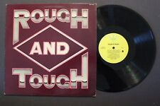 ROUGH & TOUGH --- JC RECORDS --- WLP 1027 --- RELEASED 1981 --- VERY RARE