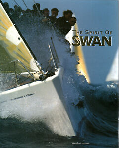 The Spirit of Swan - AA.VV (Yachting Library)