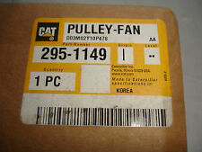 Genuine CAT Caterpillar Fan Drive Belt Pulley 2951149 295-1149 Factory Pully