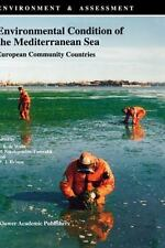 Environment and Assessment Ser.: Environmental Condition of the Mediterranean...