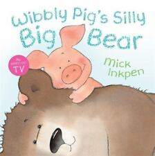 Wibbly Pig's Silly Big Bear (Paperback or Softback)
