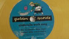 Cinderella Work Song- 78rpm Kiddie record Walt Disney -  Golden Record #RD-10