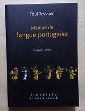 #) Manuel de la langue portugaise - Portugal, Brésil - Paul TEYSSIER - 2006