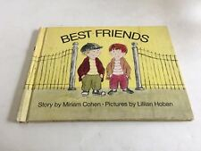 Vintage 1971 Best Friends Miriam Cohen Illustrated by Lillian Hoban Hardcover