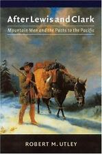 After Lewis and Clark Book~Mountain Men~Fur Trade and Trapping~Hawken~NEW!