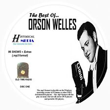 BEST OF ORSON WELLES - 96 Shows w/ Extras Old Time Radio MP3 Format OTR on 3 CDs
