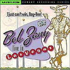 Live in Vegas: I Just Can't Win Bay Bee * by Bob Zany (CD, May-2005, Laugh.com)