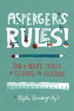 Asperger's Rules!: How to Make Sense of School and Friends-Blythe Grossberg
