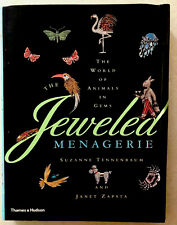 Jeweled Menagerie : The World of Animals in Gems by Tennenbaum, Suzanne