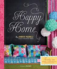 Happy Home: Twenty-One Sewing and Craft Projects to Pretty Up Your-ExLibrary