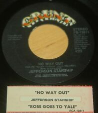 Jefferson Starship 45 No Way Out / Rose Goes To Yale  w/ts