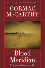 Blood Meridian: Or, the Evening Redness in the West by Cormac McCarthy (Hardback, 2001)